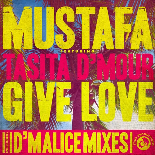 Give love D-Malice Deep Expression Mix
