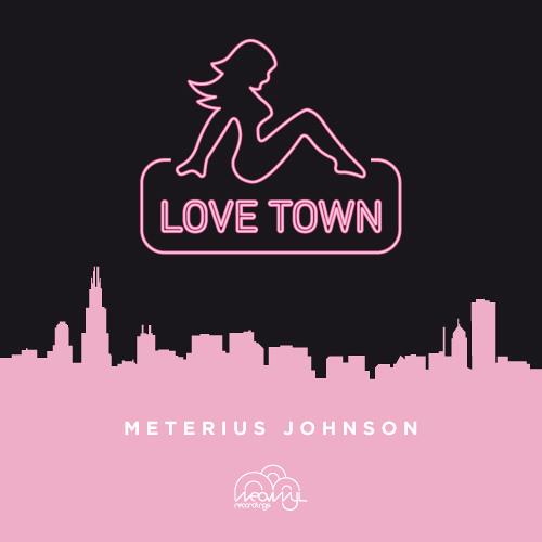 Meterius Johnson - Love Town feat. Memphis (Ekkohaus Remix)