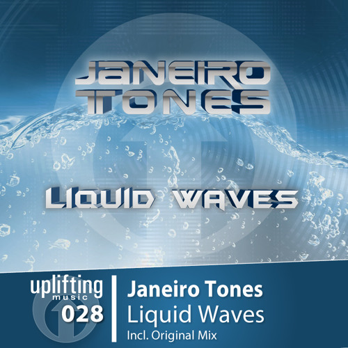 UPL028 - Janeiro Tones - Liquid Waves (Original Mix)  Out Now!!