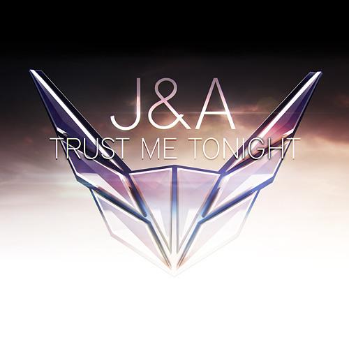 J & A - Trust Me Tonight