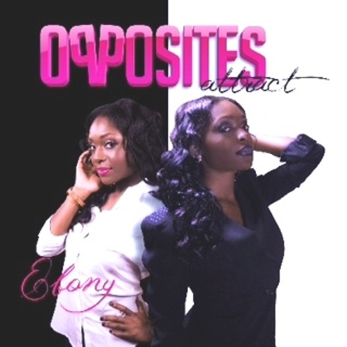Ebony Houston Opposites Attract