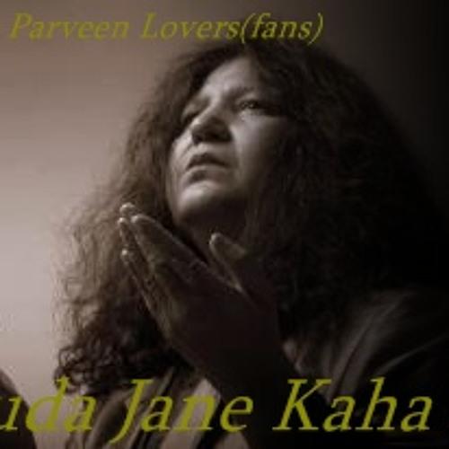 Khuda Jaane Kahan Se-Abida Parveen Lovers(fans)
