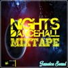 Nights Dancehall Mixtape 2013