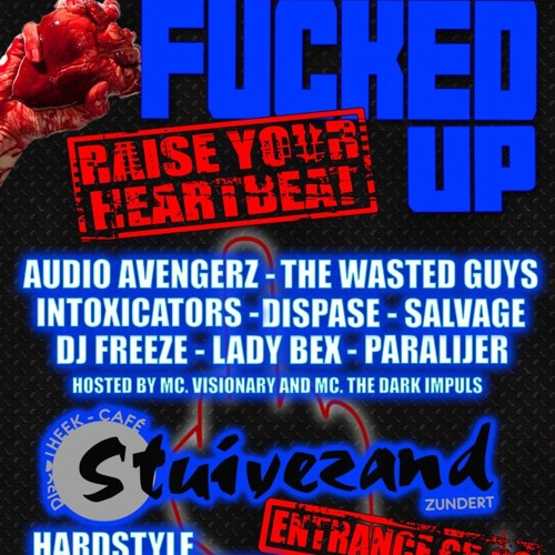 The Wasted Guys - Raise Your Heartbeat (Fucked Up Anthem 2013)