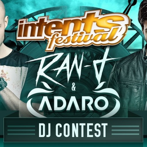 Ran-D & Adaro DJ Contest Demo for Intents Festival by Vantage Point