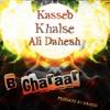 Kasseb, Khalse, Ali Dahesh - B Gharaar (Produced by Dahesh)