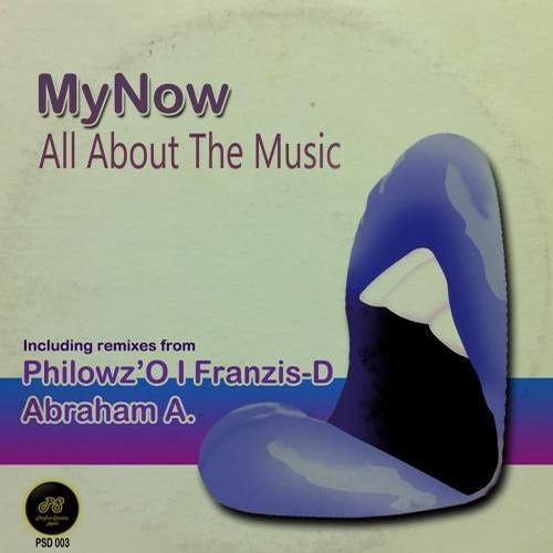 MyNow - All About The Music (Philowz'O Remix) [Perfect Session Digital]