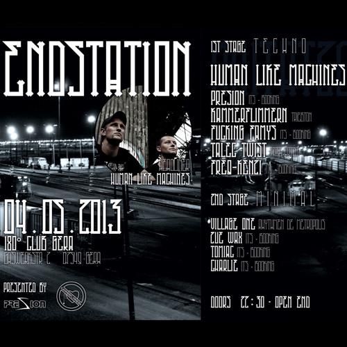 Presion @ ENDSTATION 180° Club 04.05.2013