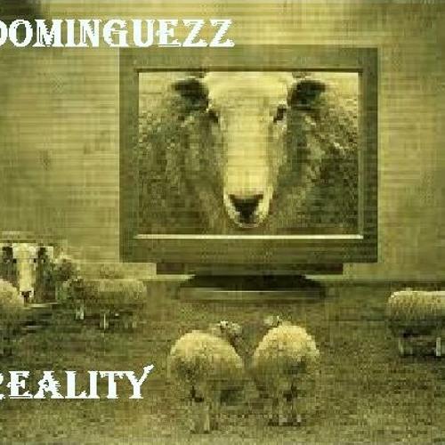 DOMINGUEZZ-REALITY