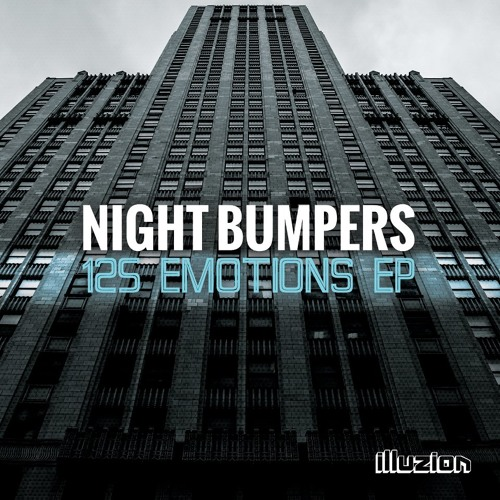Night Bumpers - 125 Emotions EP [OUT NOW]