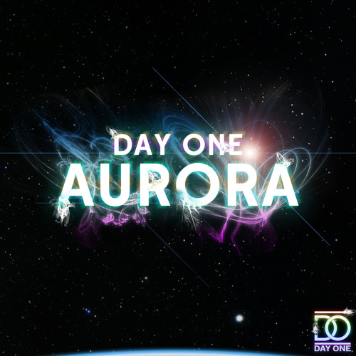 Aurora (Name your price on Bandcamp) by Day One | Free ...