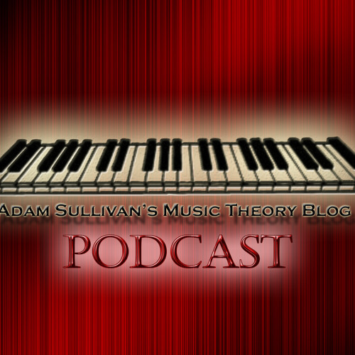 Adam Sullivan Music Theory Podcast Ep. 2: Meeting the Composers Pt. 1