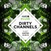 HUND | it's live : DIRTY CHANNELS [Ovum, Culprit, Hot Waves] @ GARTEN 15.05.13