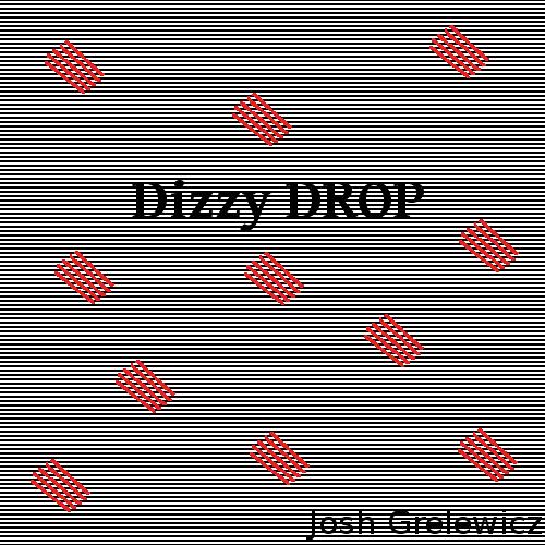 Dizzy Drop