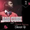 Choose Up-Jah Cure ft Jazmine Sullivan