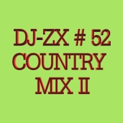 DJ-ZX # 52 COUNTRY MIX II