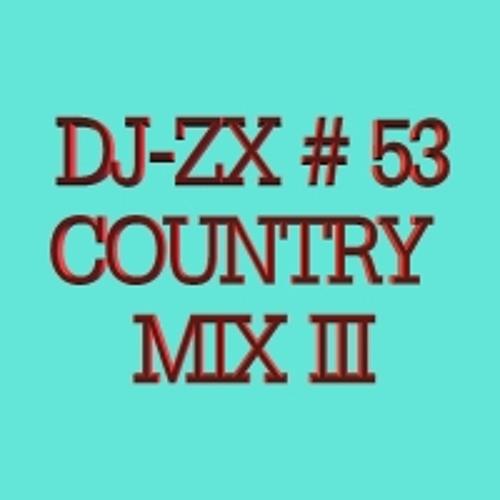 DJ-ZX # 53 COUNTRY MIX III