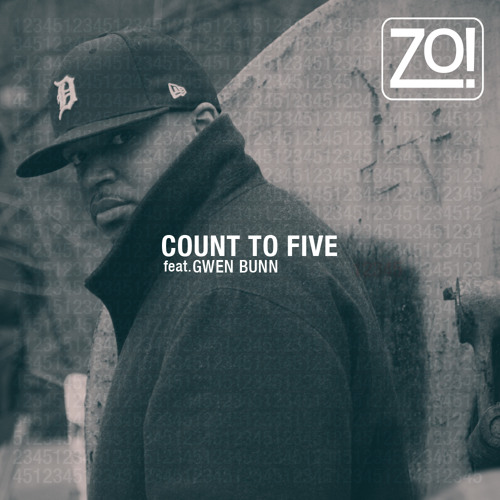 Zo! - Count To Five feat. Gwen Bunn