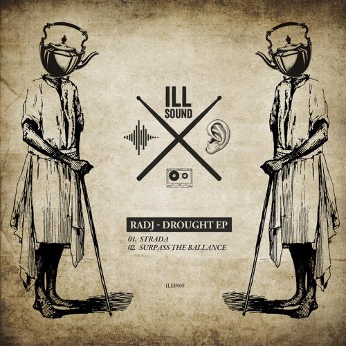 Radj - Drought EP (ILEP 008) preview