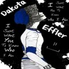 Dakota Effler - I Just Want You To Know Who I Am