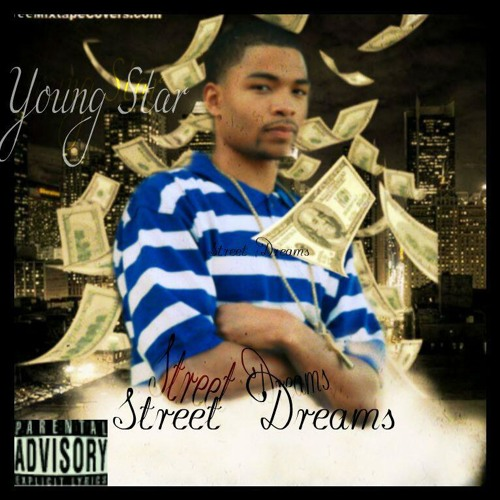 Young Star - Can't Stop (Ft. Gulley & Lil Rodd) [Street Dreams *June 18th]