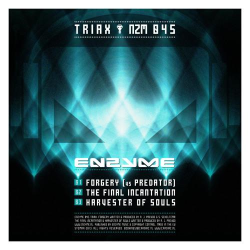 [Enzyme 045] Triax & Predator - Forgery