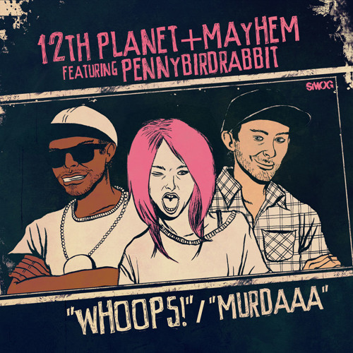 Mayhem x 12th Planet - Murdaaa [OUT NOW ON SMOG!]