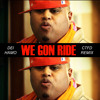 Dei Hamo - We Gon Ride (CTFD Remix)