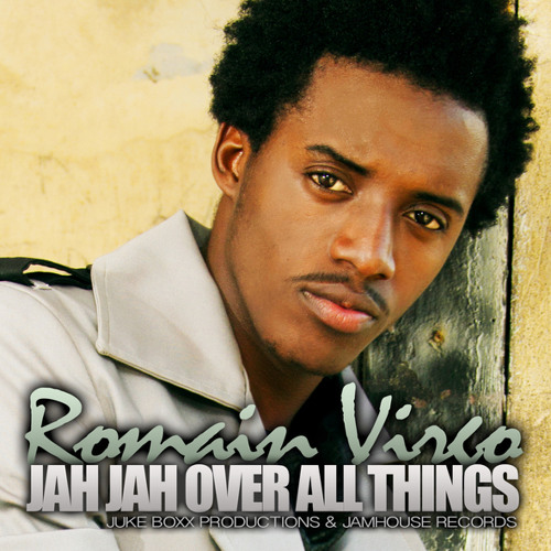 Romain Virgo - Jah Jah Over All Things [2013 Jukeboxx Production - Jamhouserecords]