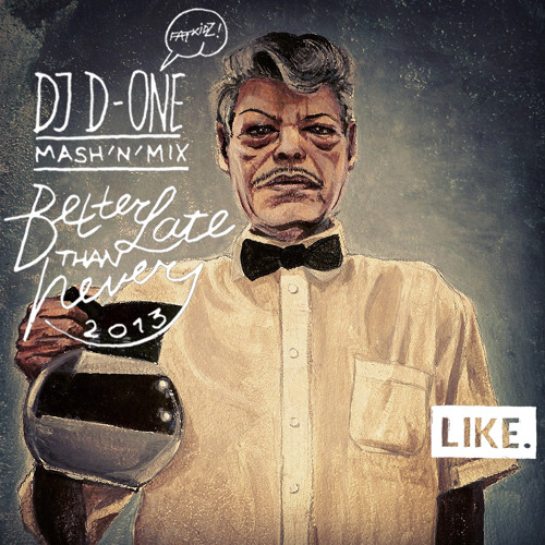 D-One - Better Late Than Never EP