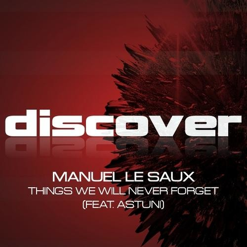 Manuel Le Saux ft. Astuni - Things We Will Never Forget (Kaimo K Remix) [FSOE # 289]