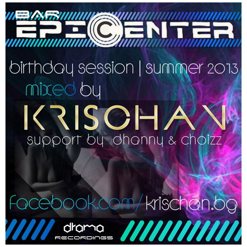 Club EPICENTER  Birthday session mixed by KrischaN