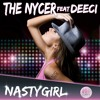 The Nycer ft. Deeci - NASTY GIRL (The Trilogy - Remady Remix)