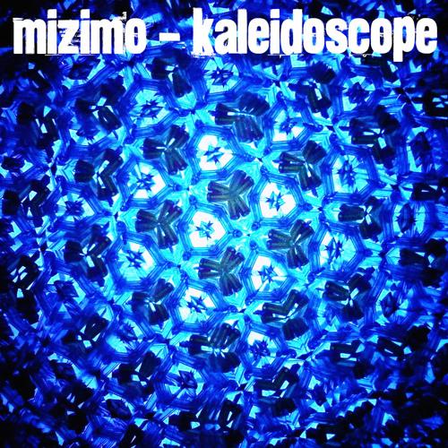Mizimo - Kaleidoscope
