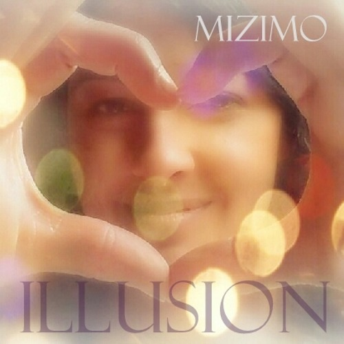 Mizimo - Illusion