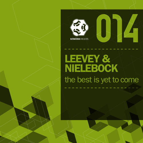 SBR014 // A1 // Leevey & Nielebock - The Best Is Yet To Come (Original)