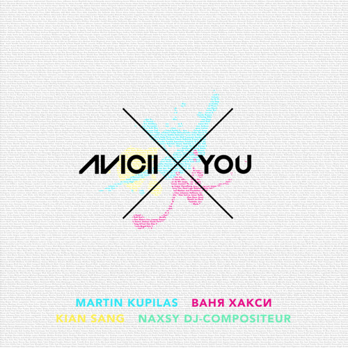 Avicii Ft Naxsy - X you (Official Radio Edit)