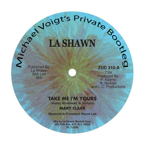 Mary Clark - Take Me I'm Yours (Michael Voigt's Private Bootleg) ***FREE DOWNLOAD***