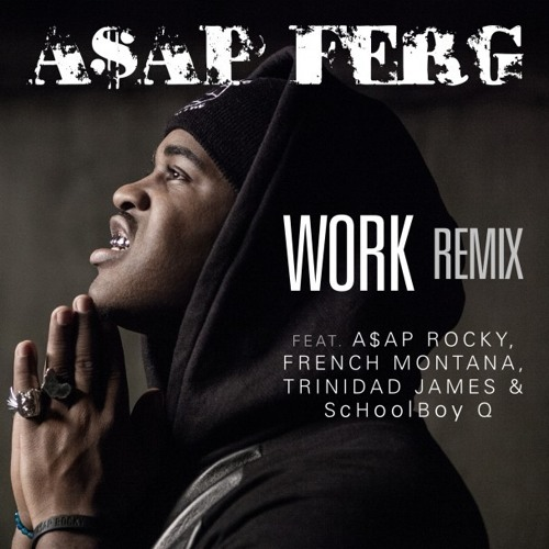 """ASAP Ferg - """"Work"""" (Remix) (Instrumental)"""