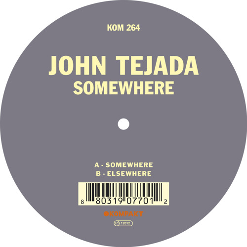 John Tejada - Somewhere