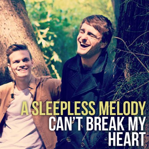 Can't Break My Heart