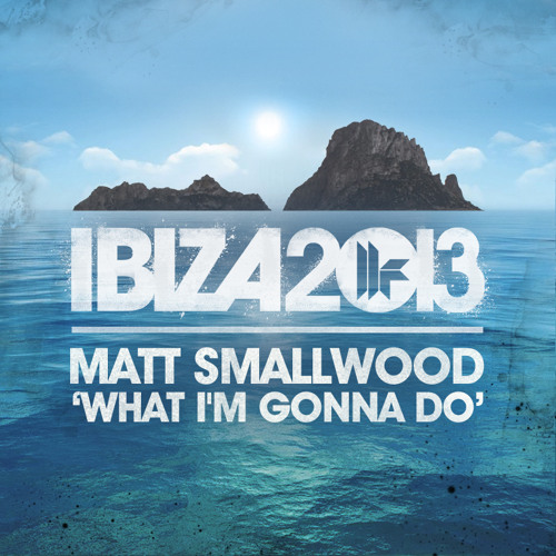 Matt Smallwood - What I'm Gonna Do - MARK KNIGHT EXCLUSIVE RADIO PLAY!