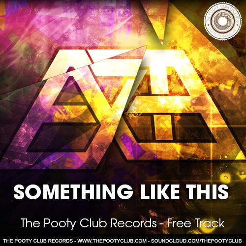 EXTE - Something Like This (FREE DOWNLOAD)