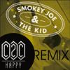 C2C - Happy (Smokey Joe & The Kid Remix)