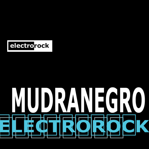 Mudranegro - Electrorock 2013.