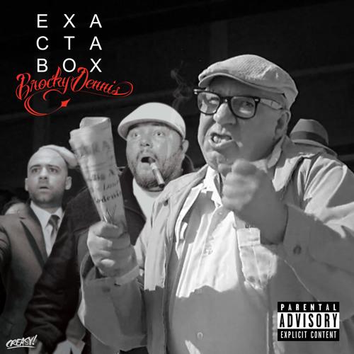 "Brocky Dennis ""Exacta Box"""