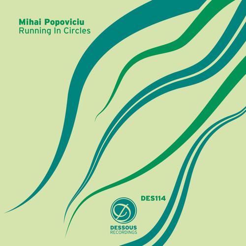 Mihai Popoviciu - Running In Circles (Langenberg Remix)
