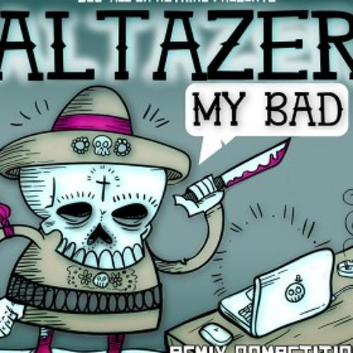 Altazer-My Bad (BoomBoomDistortion remix)