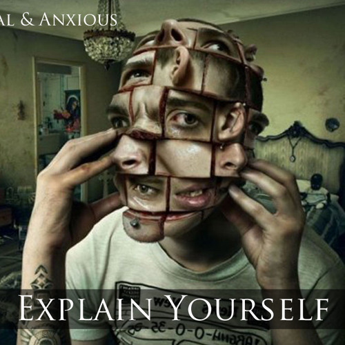 Chris Banimal & Anxious - Explain Yourself