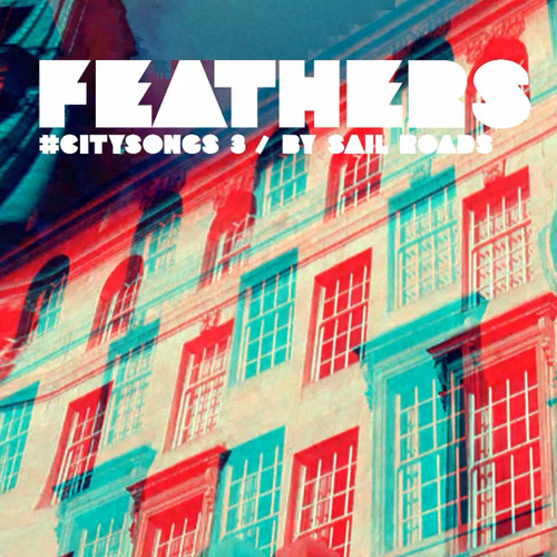 SAIL ROADS - Feathers